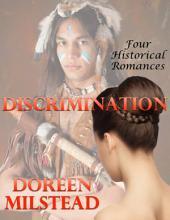 Discrimination: Four Historical Romances