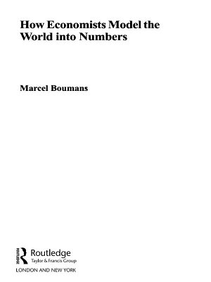 How Economists Model the World Into Numbers PDF