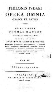 Opera omnia Graece et Latine: Volume 3