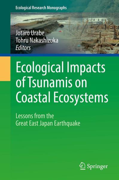 Ecological Impacts of Tsunamis on Coastal Ecosystems