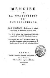 Mémoire sur la composition des fluides animaux