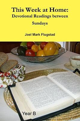 This Week at Home  Devotional Readings between Sundays