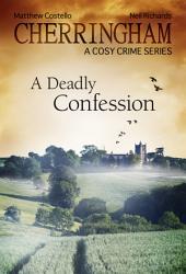 Cherringham - A Deadly Confession: A Cosy Crime Series