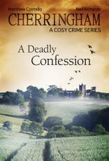 Cherringham   A Deadly Confession PDF
