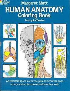 Human Anatomy Coloring Book Book