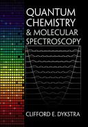 Quantum Chemistry and Molecular Spectroscopy PDF