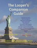 The Looper's Companion Guide