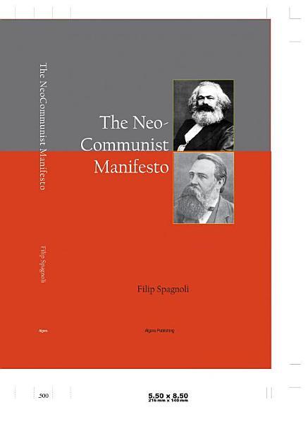 The Neocommunist Manifesto