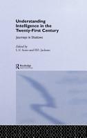 Understanding Intelligence in the Twenty First Century PDF