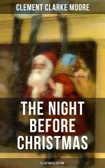The Night Before Christmas (Illustrated Edition)