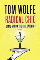 Radical Chic and Mau Mauing the Flak Catchers PDF