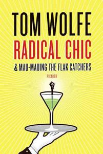 Radical Chic and Mau Mauing the Flak Catchers Book