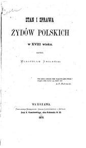 Stan i sprawa żydów polskich w XVIII wieku