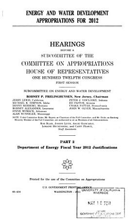 Energy and Water Development Appropriations for 2012  Dept  of Energy FY 2012 justifications PDF