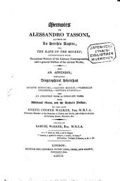 Memoirs of Alessandro Tassoni, author of La secchia rapita; or the Rape of the Bucket: Also an appendix, containing biographical sketches of Ottavio Rinuccini, Galileo Galilei, Gabr. Chiabrera, Balt. Guarini, and an medited poem of Torq. Tasso