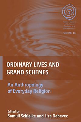 Ordinary Lives and Grand Schemes PDF