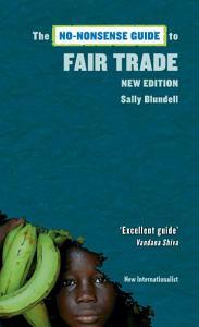 The No Nonsense Guide to Fair Trade PDF