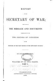 Annual Reports of the War Department: Volume 4, Part 1