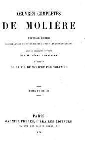 Oeuvres complètes de Molière: Volume1