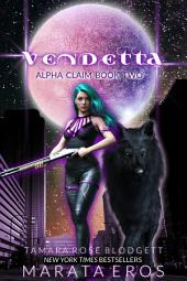 Shifter Alpha Claim Boxed Set (Volumes 1-6): New Adult Dark Paranormal Romance
