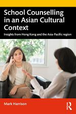 School Counselling in an Asian Cultural Context