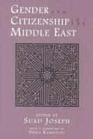 Gender and Citizenship in the Middle East PDF