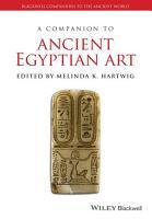 A Companion to Ancient Egyptian Art PDF