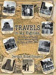 Travels In My Eighties Book PDF