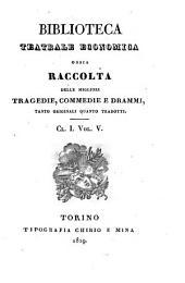Tragedie del conte Vittorio Alfieri da Asti: Volume 1
