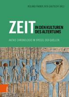 Zeit in den Kulturen des Altertums PDF