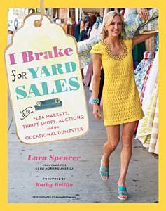 I Brake for Yard Sales Book