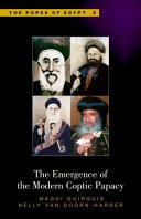 The Emergence of the Modern Coptic Papacy PDF