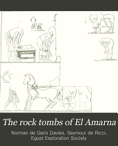 The Rock Tombs of El Amarna: The tomb of Meryra