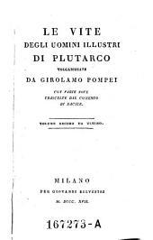 Le Vite Degli Uomini Illustri di Plutarco Volgarizzate