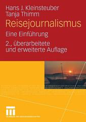 Reisejournalismus: Eine Einführung, Ausgabe 2