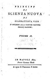Principj di scienza nuova, di Giambattista Vico: d'intorno alla comune natura delle nazioni, Volumi 2-3