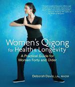 Women's Qigong for Health and Longevity