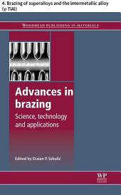 Advances in brazing: 4. Brazing of superalloys and the intermetallic alloy (γ-TiAl)