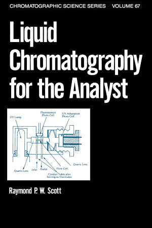 Liquid Chromatography for the Analyst