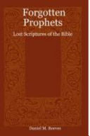 Forgotten Prophets  Lost Scriptures of the Bible PDF