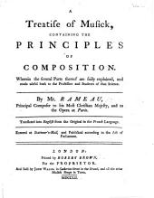 A Treatise of Musick, containing the principles of composition, ... translated ... from the ... French [of Livre 3 of Rameau's Traité de l'Harmonie, etc.]