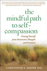 The Mindful Path To Self Compassion Book PDF