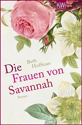 Die Frauen von Savannah PDF