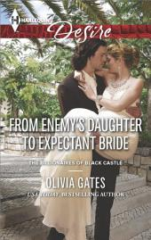 From Enemy's Daughter to Expectant Bride