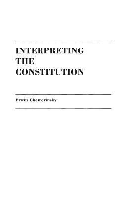 Download Interpreting the Constitution Book