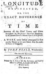 Longitude delineated; or, The exact difference of time between all the chief towns and cities ... to the sixtieth part of a minute from London ... The second edition
