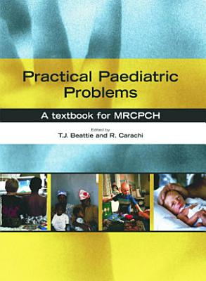 Practical Paediatric Problems