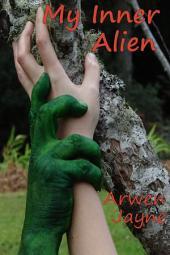 My Inner Alien: Lefthand Adventures Book 7