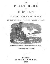The first book of history, for children and youth