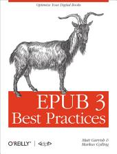EPUB 3 Best Practices: Optimize Your Digital Books
